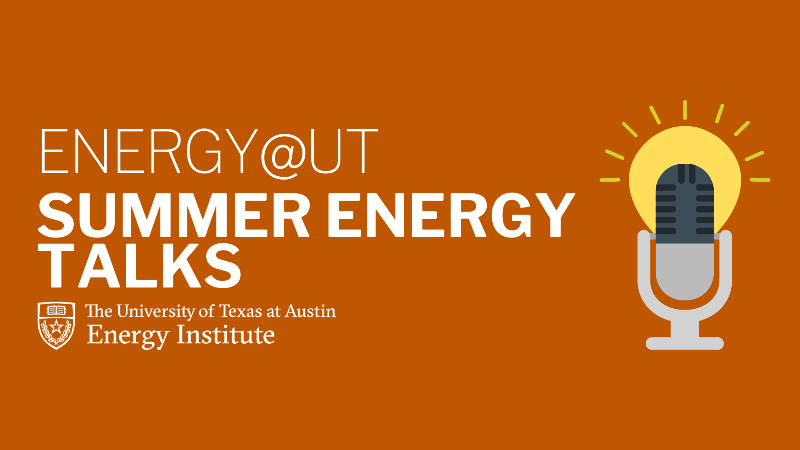 Energy@UT Summer Energy Talks graphic of a radio micropohone/sun/lightbulb