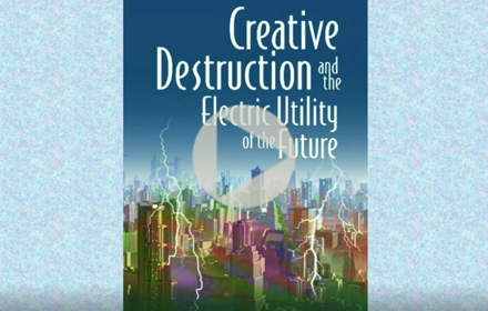 "image of the cover of David Hurlbut's book ""Creative Destruction and the Electric Utility of the Future """